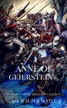 Anne of geierstein ebook by sir walter scott
