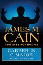 Career in C Major - And Other Fiction ebook by