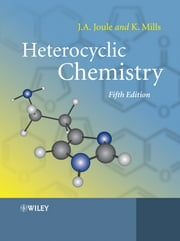 Heterocyclic Chemistry ebook by John A. Joule,Keith Mills