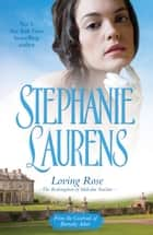 Loving Rose - The Redemption of Malcolm Sinclair ebook by Stephanie Laurens