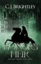 Honor's Heir ebook by CJ Brightley
