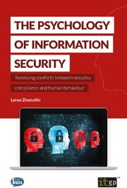 The Psychology of Information Security ebook by Leron Zinatullin