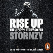 Rise Up - The #Merky Story So Far audiobook by Stormzy