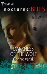 Darkness of the Wolf ebook by Bonnie Vanak