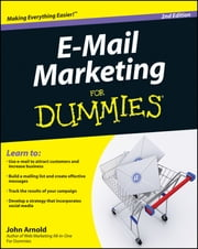 E-Mail Marketing For Dummies ebook by John Arnold
