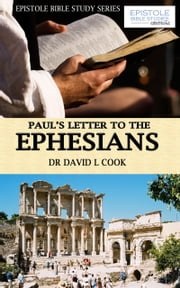 Paul's Letter to the Ephesians ebook by Dr David L Cook