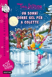 10. Un somni sobre gel per a Colette ebook by Tea Stilton