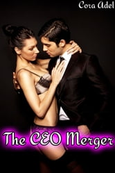 The CEO Merger ebook by Cora Adel