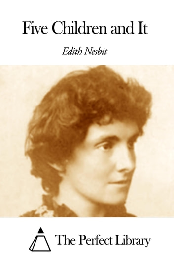 Five Children and It ebook by Edith Nesbit
