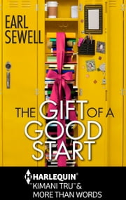 The Gift of a Good Start ebook by Earl Sewell