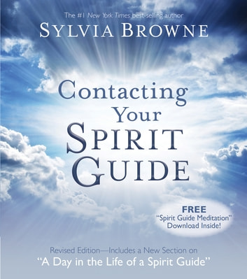 Contacting Your Spirit Guide ebook by Sylvia Browne