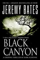 Black Canyon ebook by Jeremy Bates