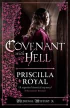 Covenant With Hell ebook by Priscilla Royal