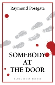 Somebody at the Door ebook by Raymond Postgate