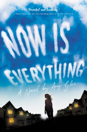 Now Is Everything ebook by Amy Giles