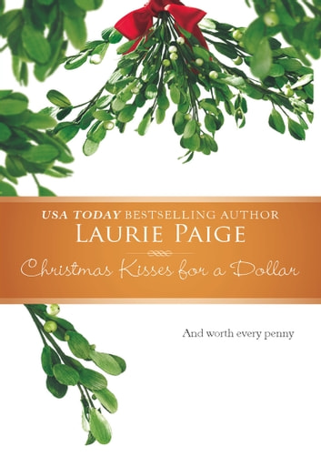 Christmas Kisses for a Dollar ebook by Laurie Paige