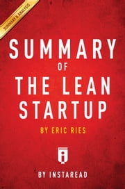 The Lean Startup - by Eric Ries | Summary & Analysis ebook by Instaread