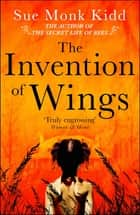 The Invention of Wings ebooks by Sue Monk Kidd