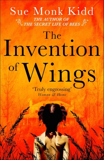 The Invention of Wings ekitaplar by Sue Monk Kidd