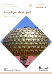 Auroville, un aller simple ? ebook by Jean Larroquette