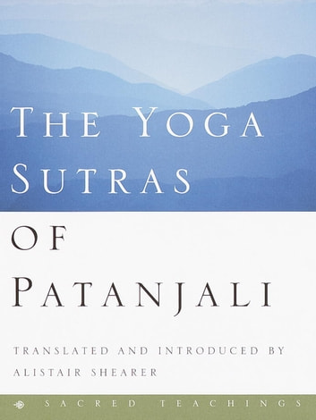 The Yoga Sutras of Patanjali ebook by Alistair Shearer