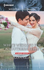 White Wedding for a Southern Belle ebook by Susan Carlisle