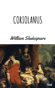 Coriolanus ebook by William Shakespeare