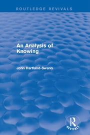 An Analysis of Knowing ebook by John Hartland-Swann