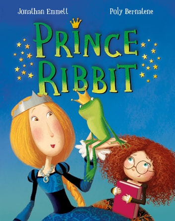 Prince Ribbit ebook by Jonathan Emmett