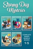 Stormy Day Mysteries - Series Bundle ebook by