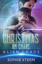 Christmas on Chaos ebook by Sophie Stern