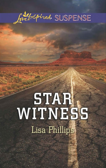 Star Witness (Mills & Boon Love Inspired Suspense) ebook by Lisa Phillips