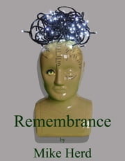 Remembrance ebook by Mike Herd