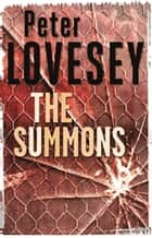The Summons - 3 ebook by Peter Lovesey