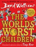 The World's Worst Children eBook by David Walliams, Tony Ross