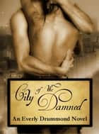 City of the Damned ebook by Everly Drummond