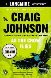 As the Crow Flies - A Walt Longmire Mystery ebook by Craig Johnson