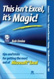 This isn't Excel, it's Magic! ebook by Umlas, Bob