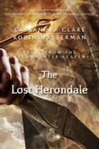 The Lost Herondale - Tales from the Shadowhunter Academy 2 ebook by