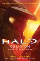 Halo: Oblivion - A Master Chief Story ebook by Troy Denning