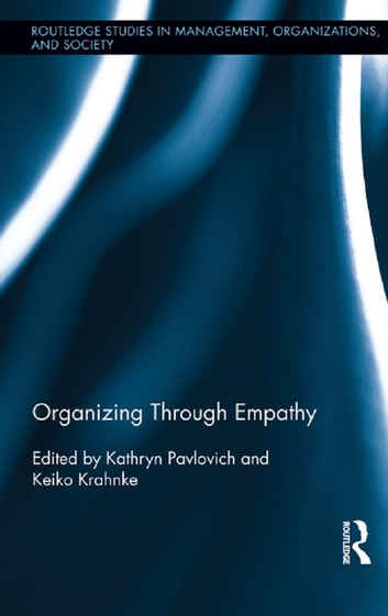Organizing through Empathy ebook by