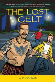 The Lost Celt ebook by A. E. Conran