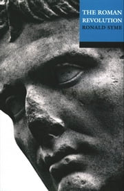 The Roman Revolution ebook by Ronald Syme