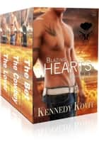 Blazing Hearts Books 1-3 ebook by Kennedy Kovit