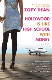Hollywood Is like High School with Money ebook by Zoey Dean
