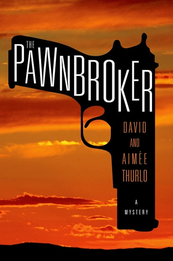 The Pawnbroker - A Mystery ebook by Aimée Thurlo,David Thurlo