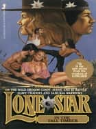 Lone Star 07 ebook by Wesley Ellis