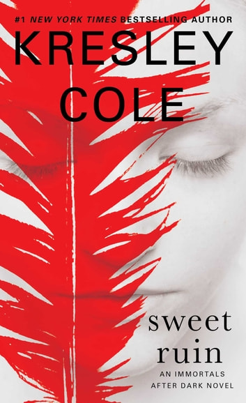 Sweet Ruin ebook by Kresley Cole