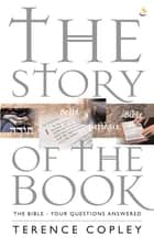 The Story of the Book ebook by Terence Copley