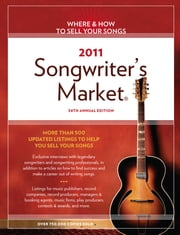 2011 Songwriter's Market ebook by Editors of Writer's Digest Books